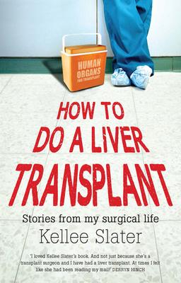 How to Do A Liver Transplant