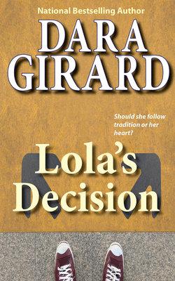 Lola's Decision