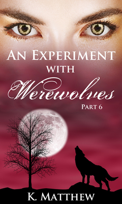 An Experiment With Werewolves