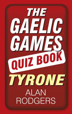 Gaelic Games Quiz Book
