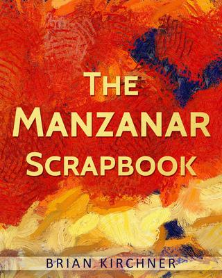 The Manzanar Scrapbook